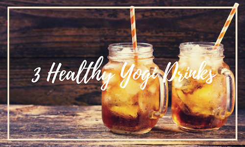 3 Healthy Yogi Drinks
