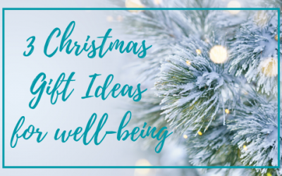 3 Christmas gifts ideas for well-being