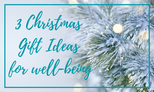 Christmas gifts well-being
